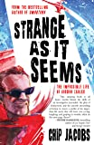 Strange As It Seems: The Impossible Life of Gordon Zahler