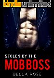 Stolen by the Mob Boss: A Mafia Romance