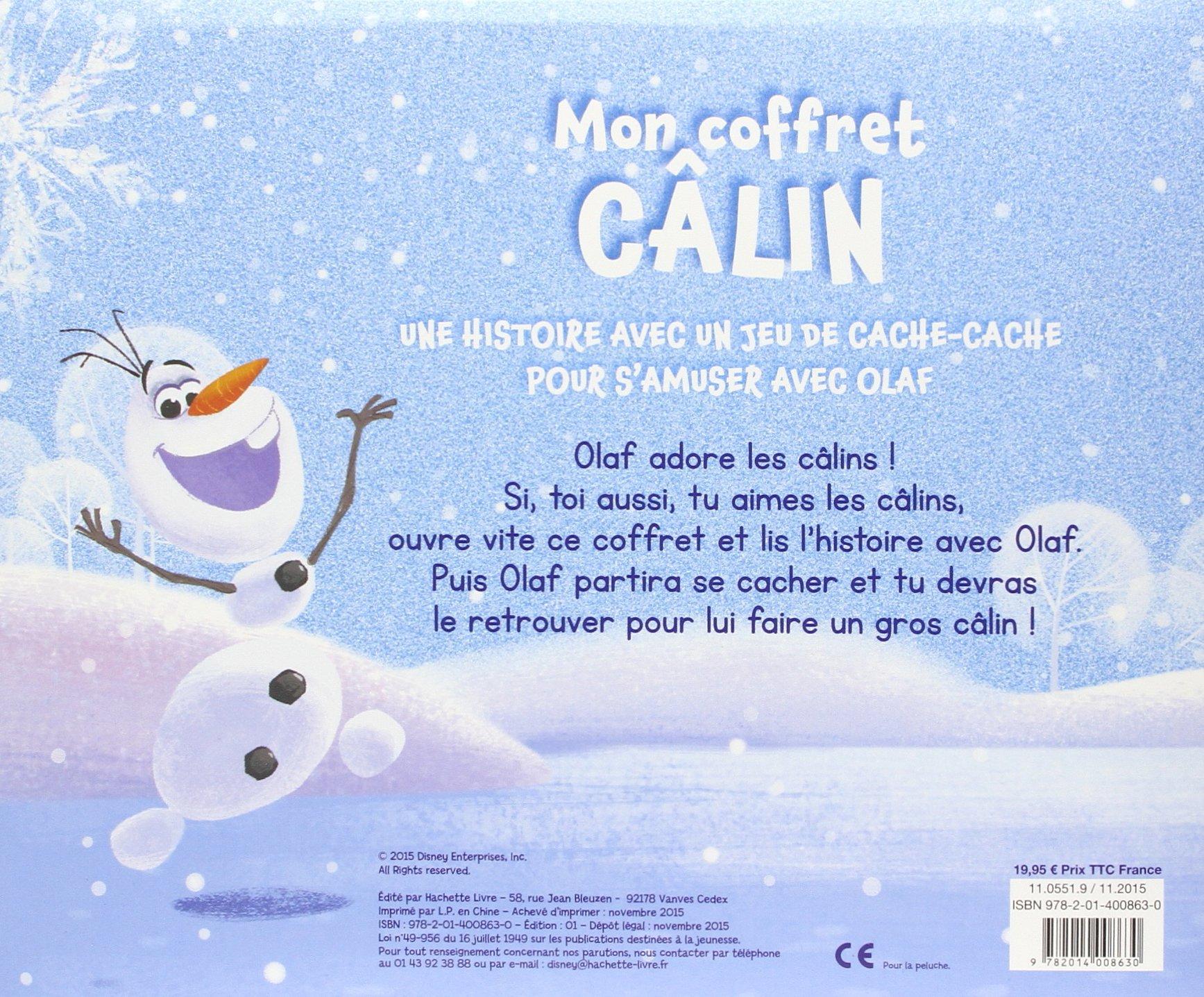 La Reine des Neiges : Fais-moi un câlin : Coffret histoire inédite + peluche Olaf: 9782014008630: Amazon.com: Books