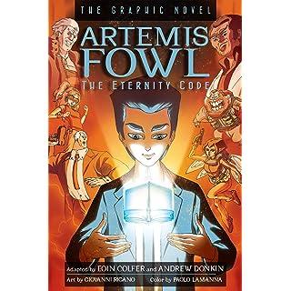 Artemis Fowl:  The Eternity Code Graphic Novel (Artemis Fowl (Graphic Novels) Book 3)