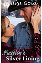 Kaitlin's Silver Lining Kindle Edition