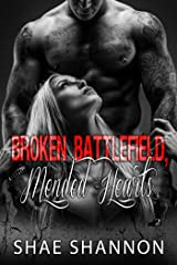 Broken Battlefield, Mended Hearts (Breaking Protocol  Book 2) Kindle Edition