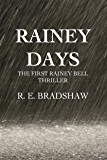Rainey Days (A Rainey Bell Thriller Book 1)