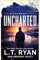 Uncharted (Blake Brier Thrillers Book 3) Kindle Edition