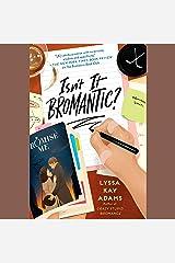 Isn't It Bromantic?: Bromance Book Club, Book 4 Audible Audiobook