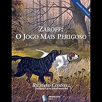 Zaroff: O Jogo Mais Perigoso