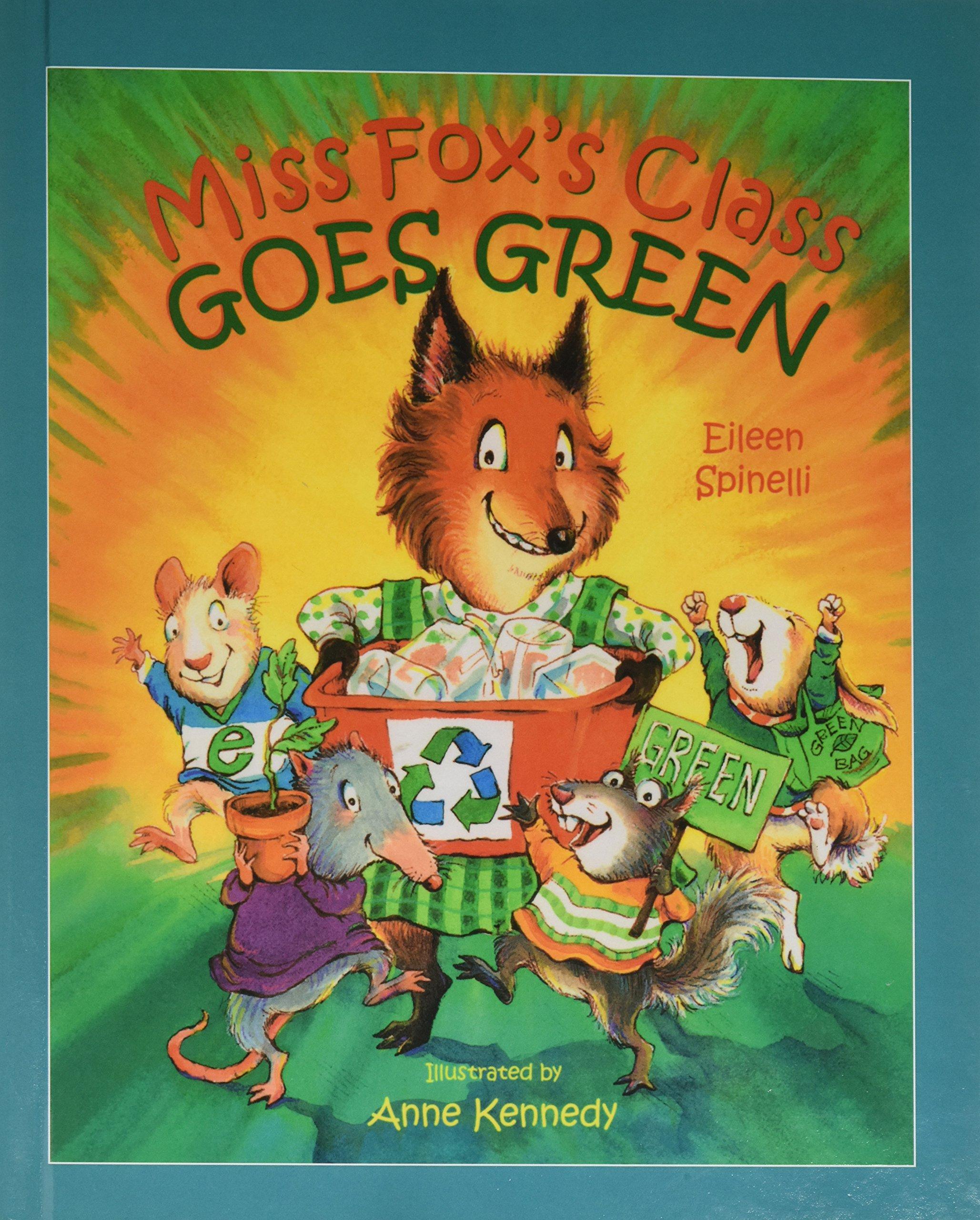 Miss Fox's Class Goes Green pdf epub