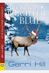 Chasing a Brighter Blue Kindle Edition