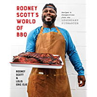 Rodney Scott's World of BBQ: Every Day Is a Good Day: A Cookbook (English Edition)