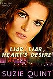 Liar, Liar, Heart's Desire
