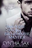 One Night With My Billionaire Master (City Sizzle Book 1)