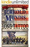 The Long Tattoo (The Shame & Glory Saga Book 3)