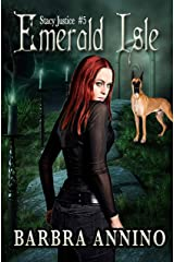 Emerald Isle (Stacy Justice Mysteries Book 5) Kindle Edition