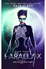 Parallax (SCAR Force: Delta Faction Book 2) Kindle Edition