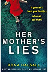 Her Mother's Lies: A gripping psychological thriller with a stunning twist Kindle Edition
