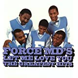 Let Me Love You: Force M.D's G.H.