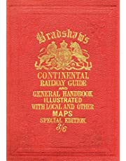 Bradshaw's Continental Railway Guide (full edition) [Lingua Inglese]