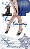 A Case for Calamity (Twelve Brides of Christmas Book 8)