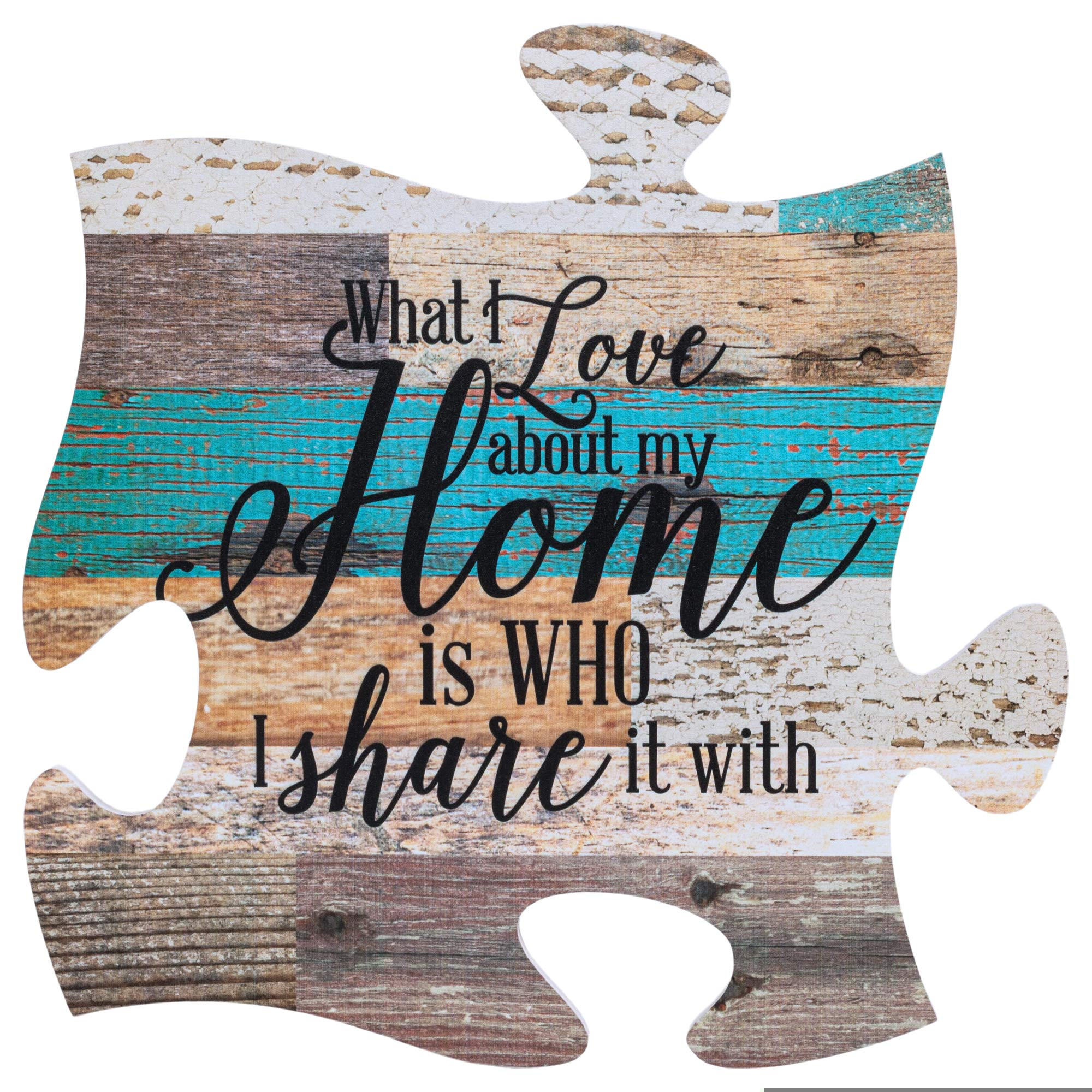 P. Graham Dunn What I Love About Home is Who I Share it with Multicolor 12 x 12 Wood Wall Art Puzzle Piece by P. Graham Dunn