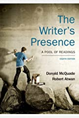 The Writer's Presence: A Pool of Readings Paperback