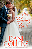 His Blushing Bride (Montana Born Brides series Book 2)