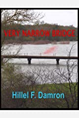 Very Narrow Bridge (Gideon Gold Investigations Book 1) Kindle Edition