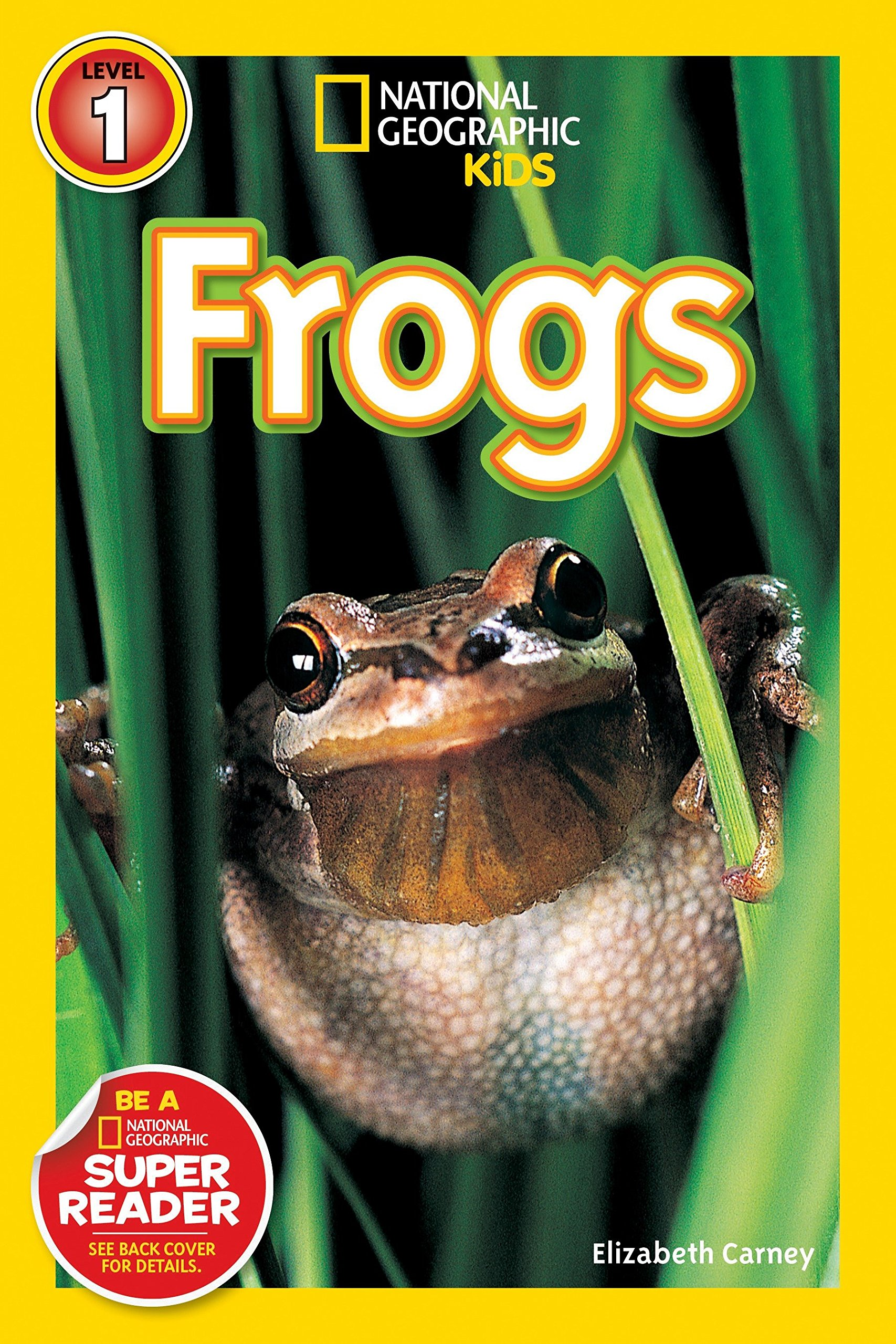 National Geographic Readers: Frogs!