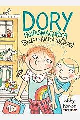 Dory Fantasmagorica trova un'amica (per davvero) (Italian Edition) Kindle Edition