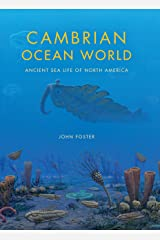 Cambrian Ocean World: Ancient Sea Life of North America (Life of the Past) Kindle Edition
