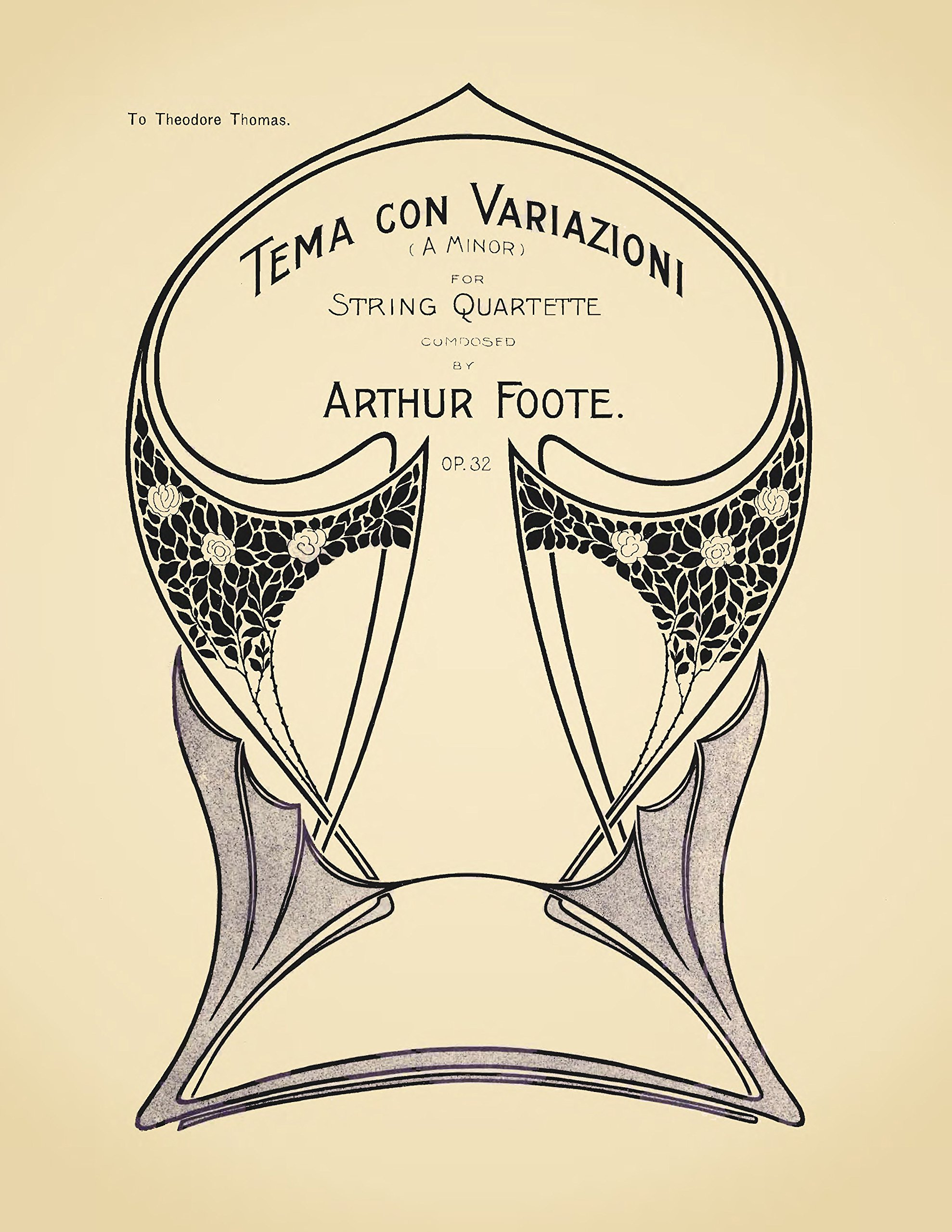 Foote, Arthur : Tema con variazioni (A minor) for string quartette, op. 32. ebook