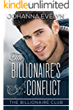 The Billionaire's Conflict: A Clean Billionaire Romance (The Billionaire Club Book 2)