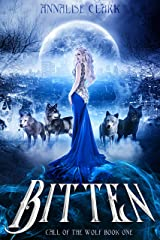 Bitten: Call of the Wolf (Werewolf Shifter Series) Kindle Edition
