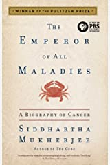 The Emperor of All Maladies: A Biography of Cancer Kindle Edition