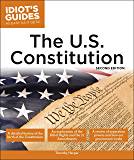 The U.S. Constitution, 2nd Edition (Idiot's Guides)