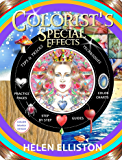 Colorist's Special Effects - color interior: Step by step guides to making your adult coloring pages POP!