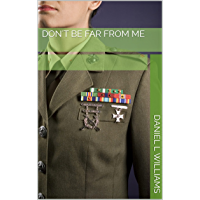 Don't Be Far From Me (English Edition)