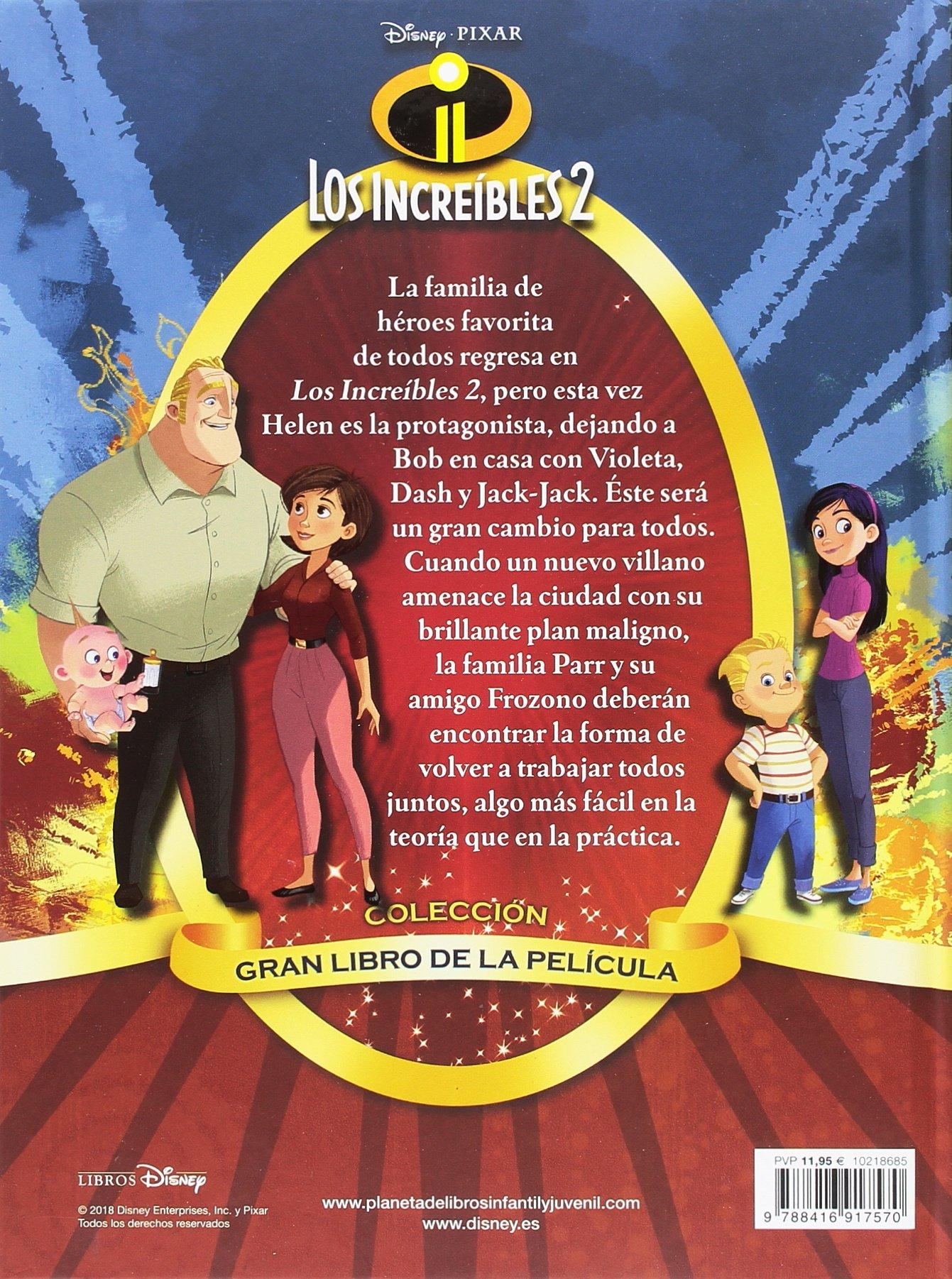 Los Increíbles 2. Gran libro de la película Disney. Los Increíbles 2: Amazon.es: Disney, Editorial Planeta S. A.: Libros
