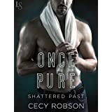 Once Pure (Shattered Past Book 3)