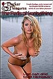 The Perils of Sunbathing (Red Label Short Stories - Hard Female BDSM, Breast Bondage, and Tit Torture)