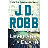Leverage in Death: An Eve Dallas Novel