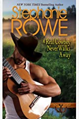 A Real Cowboy Never Walks Away (Wyoming Rebels Book 4) Kindle Edition