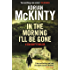 In the Morning I'll be Gone: Sean Duffy 3 (Detective Sean Duffy)
