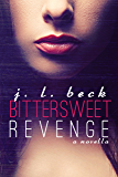 Bittersweet Revenge (A Bittersweet Novella Book 1)