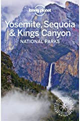 Lonely Planet Yosemite, Sequoia & Kings Canyon National Parks (Travel Guide) Kindle Edition