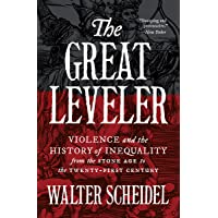 Great Leveler: Violence and the History of Inequality from the Stone Age to the Twenty-First Century: 74