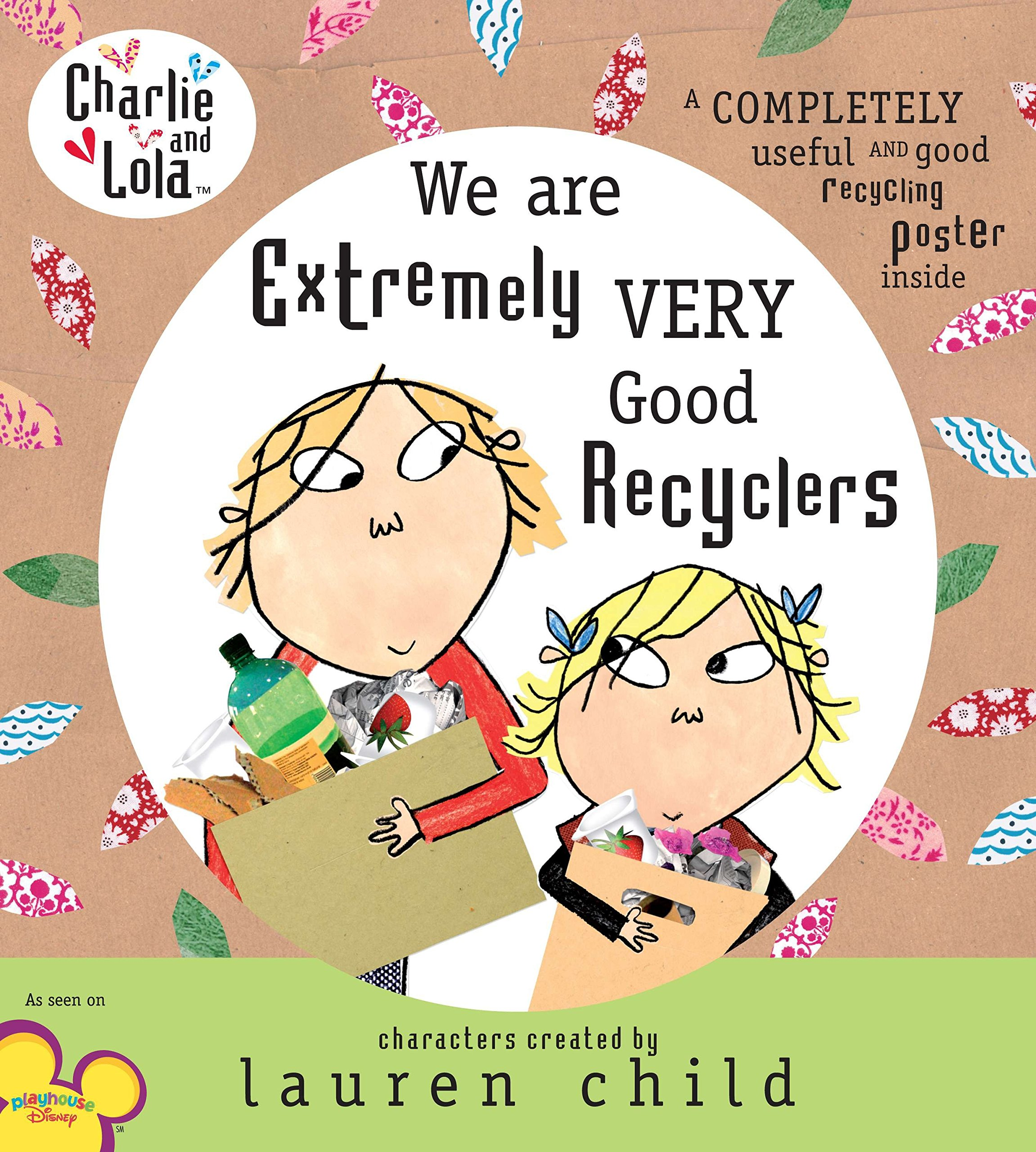 Read Online Charlie and Lola: We Are Extremely Very Good Recyclers PDF