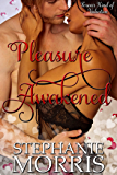 Pleasure Awakened (Forever Kind of Valentine Book 1)