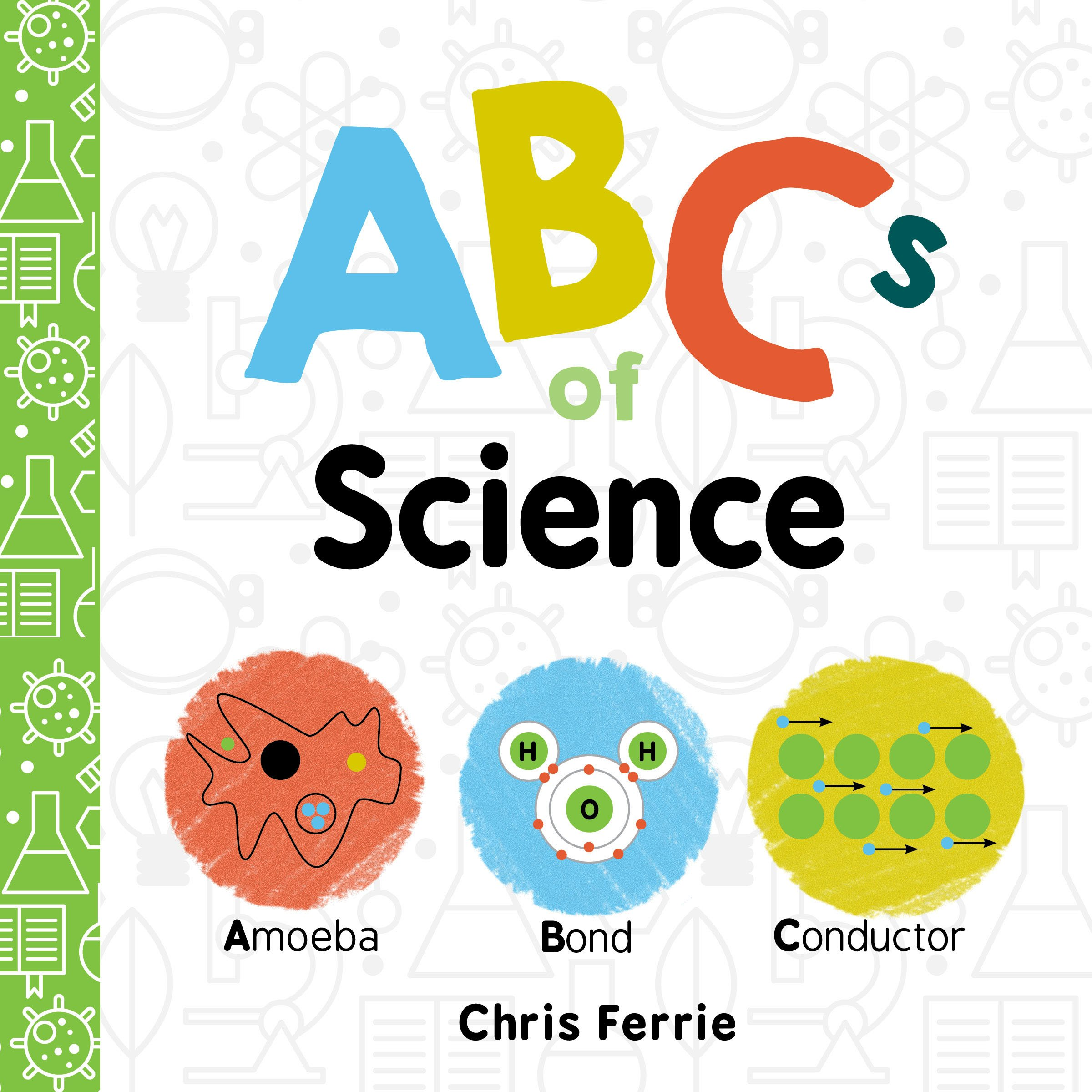 ABCs of Science -- Chris Ferrie