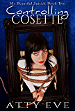 Controlling Cosette: My Beautiful Suicide book two