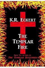 The Templar Fire Kindle Edition